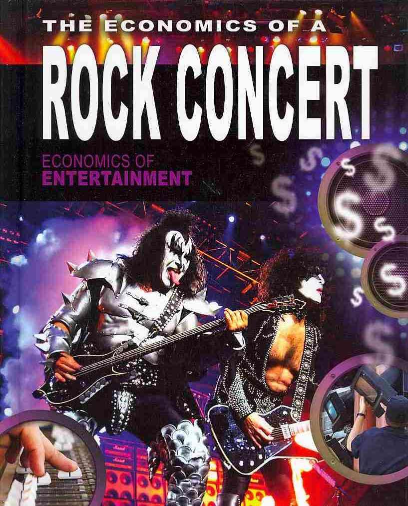 The Economics of a Rock Concert